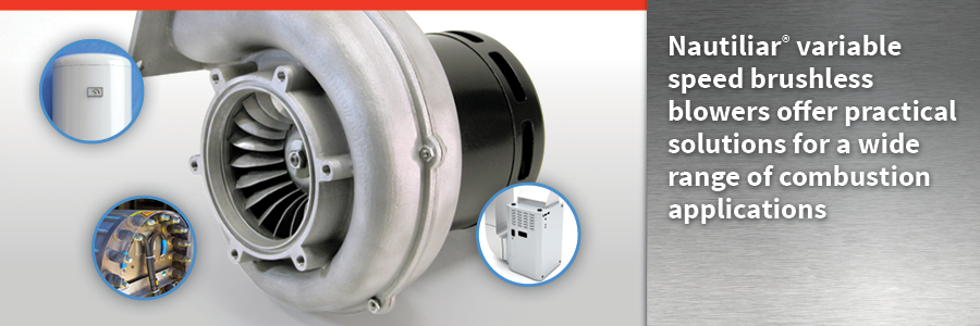 Nautilair variable speed brushless blowers offer practical solutions for a wide range of combustion applications hero image