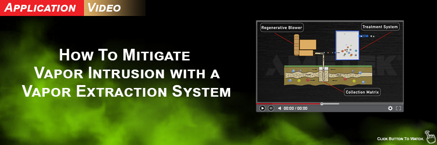 How to Mitigate Vapor Intrusion with a Vapor Extraction System. Watch video now!