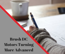 Brush DC motors turning more advanced