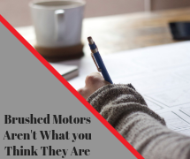 Brushed Motors you Used to Know Aren't What you Think They Are - Whitepaper