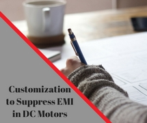 Customization to Suppress EMI in DC motors
